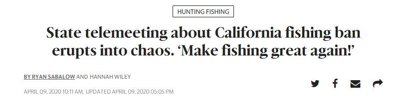 """News headline reading """"State telemeeting about California fishing ban erupts into chaos. 'Make fishing great again!'"""""""