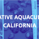 restorative aquaculture in california
