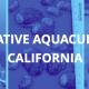 restorative aquaculture in california